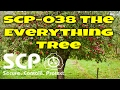 SCP-038 The Everything Tree | Object Class Safe | plant/arboreal/metamorphic/mimetic scp mp3 indir