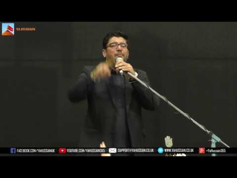 Zakir Mir Hasan Mir (Dubai) - AGHA - Northampton (UK) - 23rd July 2017