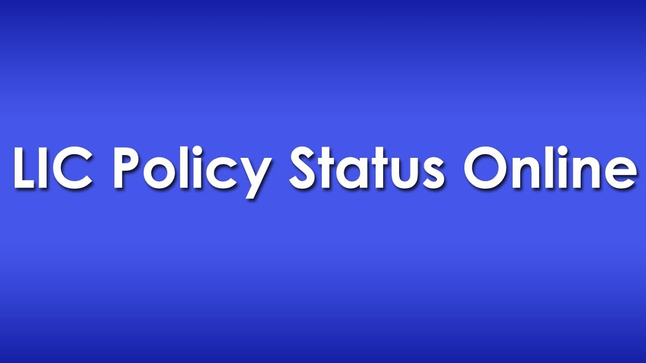 Check LIC Policy Status Details Online - YouTube