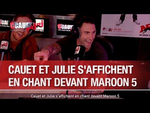 Cauet et Julie saffichent en chant devant Maroon 5 - CCauet...