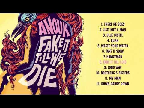 Fake It Till I Die - Anouk / Fake It Till We Die