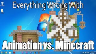Everything Wrong With Animation vs. Minecraft In 9 Minutes Or Less