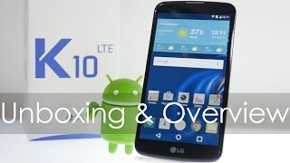 Download LG K10 LTE Smartphone Unboxing & Overview 3Gp Mp4