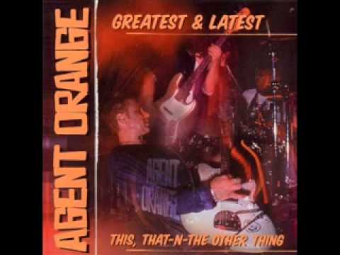 Agent Orange - Whats The Combination