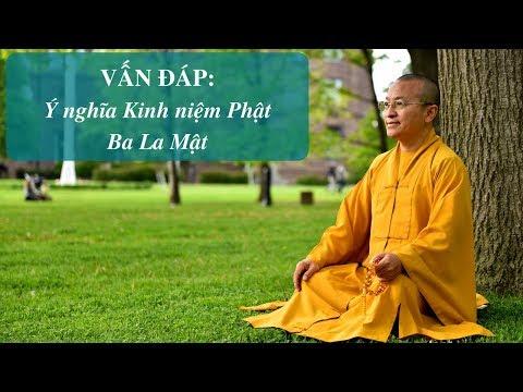 Vấn đáp: Kinh niệm Phật Ba La Mật
