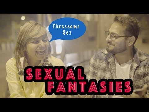 Sexual Fantasies with Celebrities   Best Film on Sexual Fantasies ☆Sanjay Vishwakarma