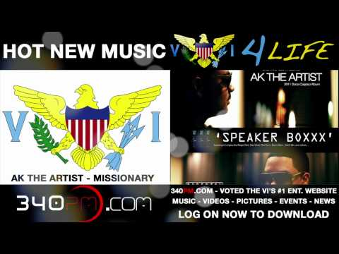 AK The Artist - Missionary Download @ 340pm.com Music Videos