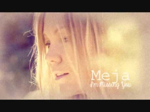 Meja - Im Missing You
