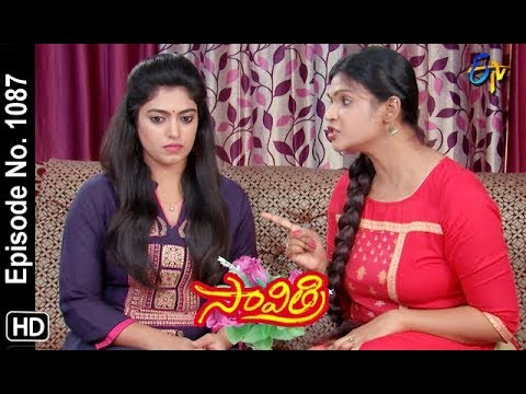 Savithri | 24th September 2018 | Full Episode No 1087 | ETV Telugu