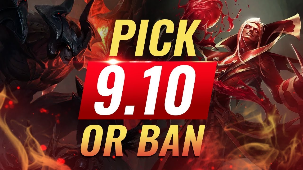OP Pick or Bans for Every Role: Patch 9.10 Best Builds - League of Legends Season 9