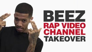 Beez Takes Over the Rap Video Channel Fridays in May!