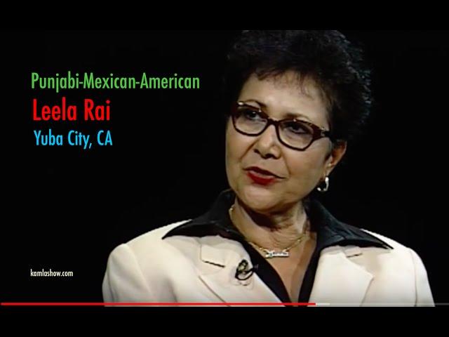Punjabi-Mexican Americans of California - Meet Leela Rai
