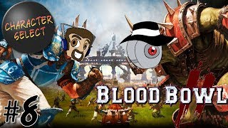 Blood Bowl 2 Part 8 - Hold The Line - CharacterSelect