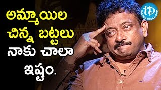 I Like The Women To See In Short Dress - Director Ram Gopal Varma | Ramuism 2nd Dose