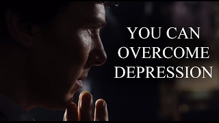 You Can Overcome Depression ! Motivational Video