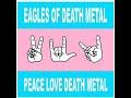 Eagles Of Death Metal de Miss Alissa