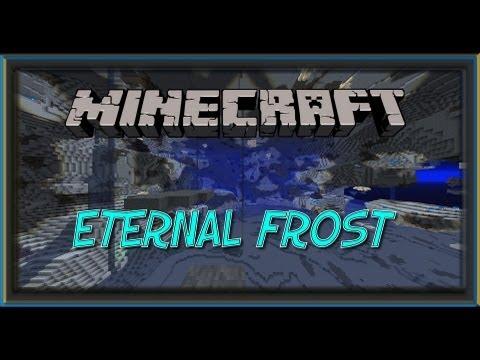 Test de mod Minecraft 1.5.2: Eternal Frost - Une dimension qui donne froid dans le dos! [+LIEN]