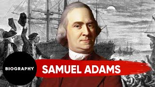 Samuel Adams, U.S. Founding Father | Biography