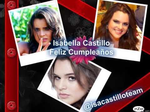 Feliz Cumpleaños Isa Castillo¡