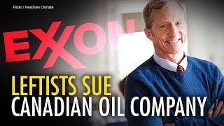 Politics behind anti-oilsands lawsuit by U.S. Democrats | Ezra Levant