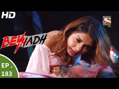 Beyhadh - बेहद - Episode 183 - 22nd June, 2017 thumbnail