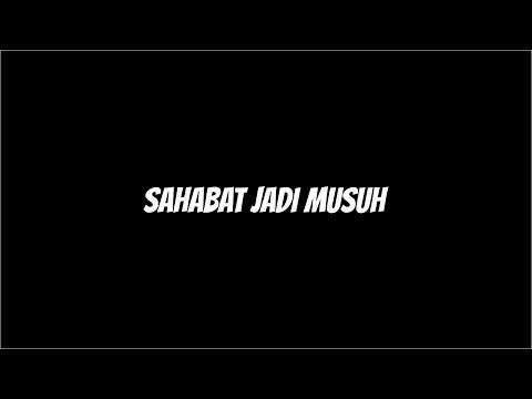 Sahabat Jadi Musuh (Short Movie)