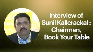 Interview of Sunil Kallerackal