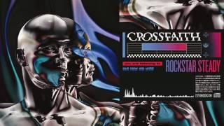 Crossfaith - Rockstar Steady