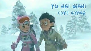download lagu Tu Hai Wahi - Latest Romantic Song  Nobita_shizuka gratis