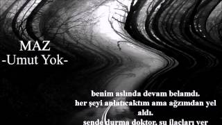 Maz-Umut Yok (Official Audio)