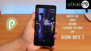 CrDroid 5.1 Pie On Redmi Note 3 || Great But I'm Disappointed!