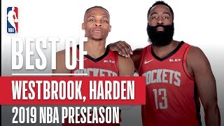 BEST OF JAMES HARDEN and RUSSELL WESTBROOK From 2019 NBA Preseason