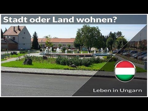 Wohnen in Ungarn in Stadt oder am Land - Leben in Ungarn