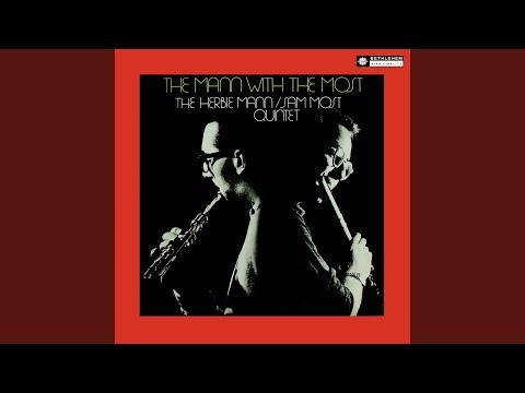 The Herbie Mann-Sam Most Quintet The Herbie Mann - Sam Most Quintet The Mann With The Most