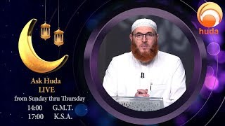 Ask Huda May 18th 2020 Ramadan 25th Dr Muhammad Salah #LIVE #HD #islamq&a #HUDATV