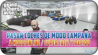 NUEVO TRUCO GTA 5 ONLINE 1.11 - PASAR COCHES DE MODO CAMPAÑA A MODO ONLINE - TODOS LOS COCHES GRATIS