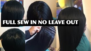 FULL SEW IN WEAVE Without Closure 2018 (No Leave Out) No Frontal  Detailed Tutorial