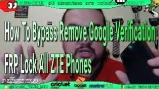 How To Bypass Remove Google Verification FRP Lock All ZTE Phones ZTE Blade Z Max ZTE Zmax Pro 100%