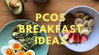 PCOS BREAKFAST IDEAS