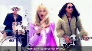 Watch Merril Bainbridge Between The Days video