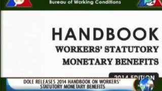 DOLE releases 2014 handbook on workers' statutory monetary benefits    Feb. 18, '14