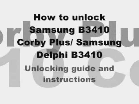 UNLOCK SAMSUNG B3410 CORBY PLUS - How to Unlock B3410 Corby Plus by Unlock code