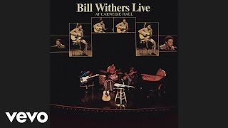 Watch Bill Withers I Can