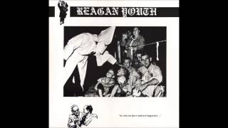 Watch Reagan Youth What Will The Neighbors Think video