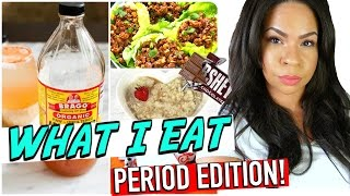 WHAT I EAT IN A DAY: WHEN I'M ON MY PERIOD! REAL LIFE EATING DURING AUNT FLOW