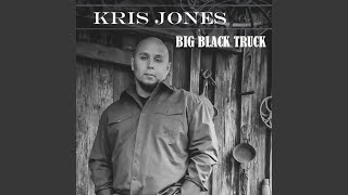 Kris Jones Big Black Truck