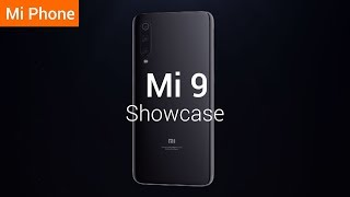 Mi 9: Xiaomi's New Flagship in 2019!