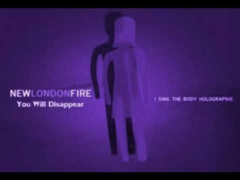 New London Fire - You Will Disappear