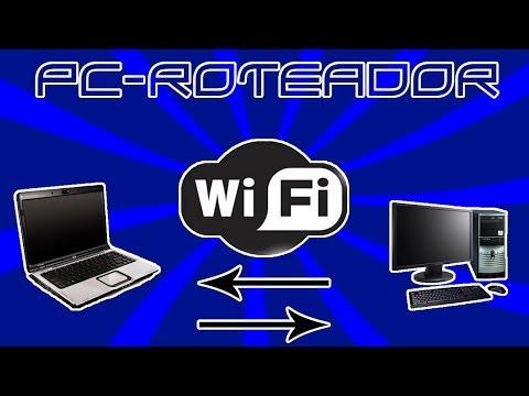 Como fazer para seu PC de mesa ou Notebook Vira Roteador atualizado 2014