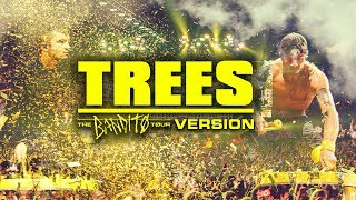 Trees Live Bandito Tour Version - twenty one pilots